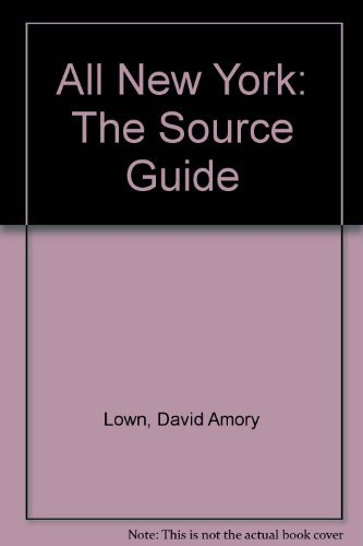 9780756783464: All New York: The Source Guide