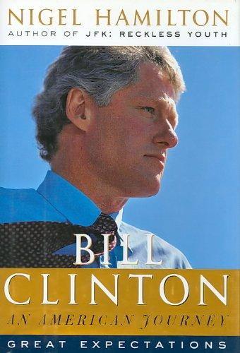 9780756783570: Bill Clinton: An American Journey