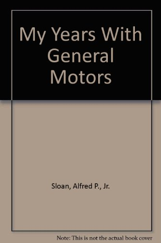 9780756783662: My Years With General Motors