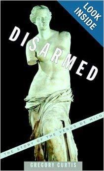 9780756783686: Disarmed: The Story of the Venus De Milo