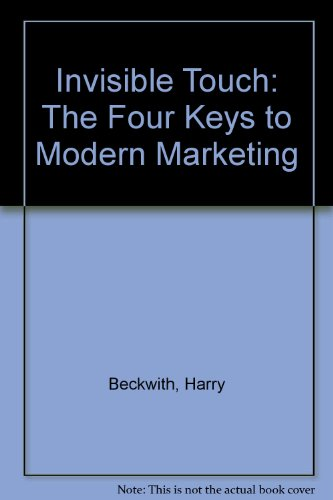 9780756783723: Invisible Touch: The Four Keys to Modern Marketing