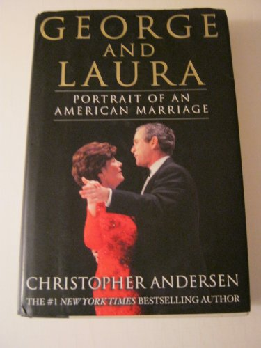 9780756784003: George And Laura: Portrait of an American Marriage
