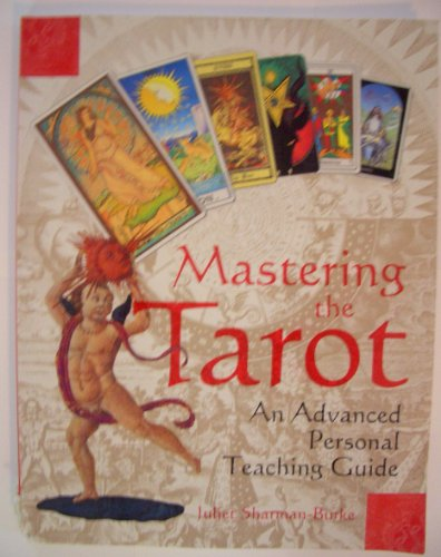 9780756784270: Mastering the Tarot: An Advanced Personal Teaching Guide