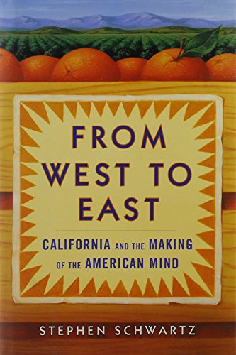 9780756784638: From West to East: California And the Making of the American Mind