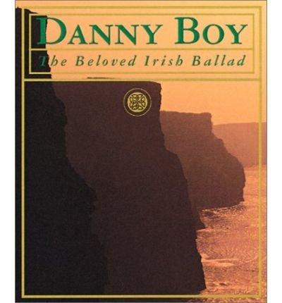 9780756784676: Danny Boy: The Legend of the Beloved Irish Ballad