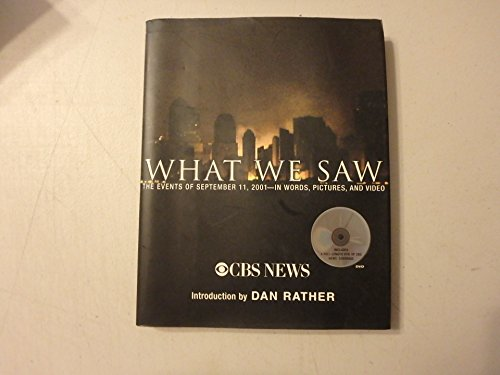 9780756784836: What we saw / CBS News ; with an introduction by Dan Rather