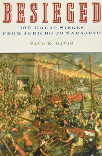 9780756785383: Besieged: 100 Great Sieges from Jericho to Sarajevo