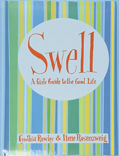 9780756786571: Swell: A Girl's Guide to the Good Life