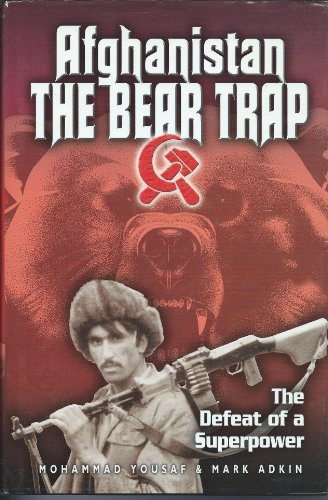 9780756786953: Afghanistan -- the Bear Trap: The Defeat of a Superpower