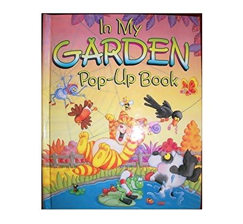 In My Garden: A Pop-up Book: Davies, Gill