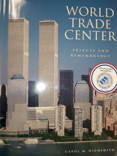 9780756787752: World Trade Center: Tribute And Remembrance