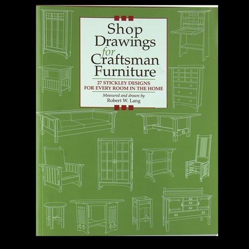 9780756787929: Shop Drawings for Craftsman Furniture: 27 Stickley Designs for Every Room in the Home
