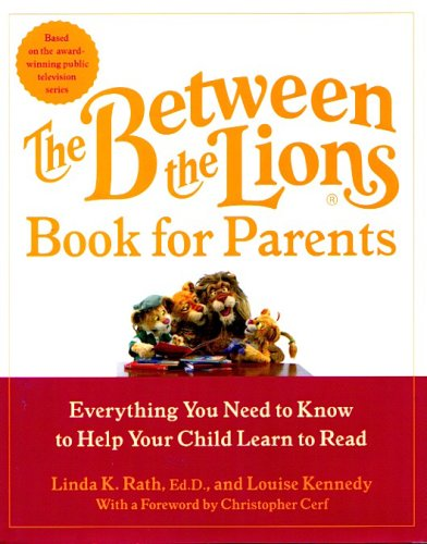 9780756788124: Between the Lions Book for Parents: Everything You Need to Know to Help Your Child Learn to Read