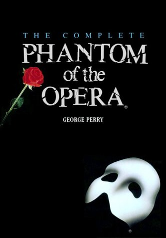 9780756788339: Complete Phantom of the Opera