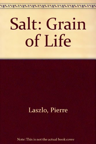 9780756788360: Salt: Grain of Life