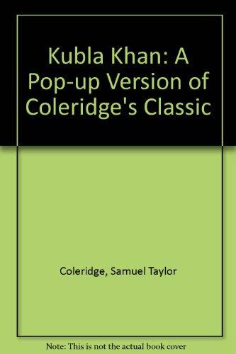 9780756788391: Kubla Khan: A Pop-up Version of Coleridge's Classic