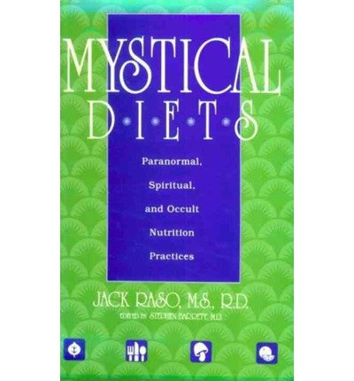 9780756788568: Mystical Diets: Paranormal, Spiritual, And Occult Nutrition Practices
