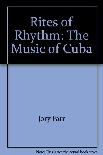 9780756789671: Rites of Rhythm: The Music of Cuba