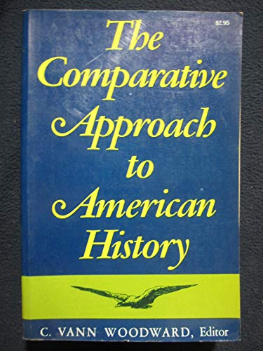 9780756790158: Comparative Approach to American History [Paperback] by n-a; C. Vann Woodward