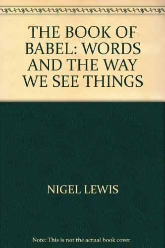 9780756790189: Book of Babel: Words & the Way We See Things