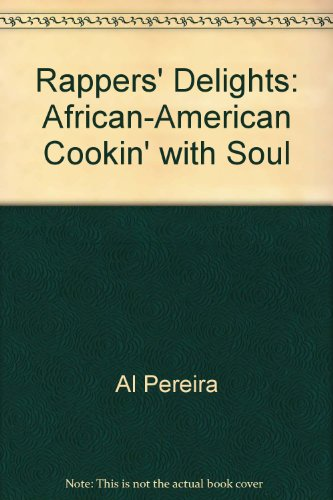 9780756790295: Rappers' Delights: African-American Cookin' with Soul