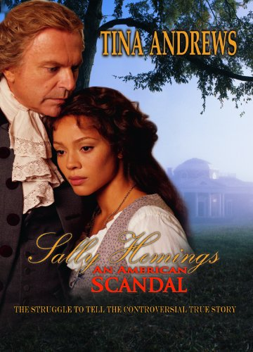 9780756790905: Sally Hemings: An American Scandal: the Struggle to Tell the Controversial True Story