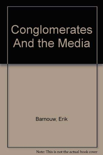9780756791261: Conglomerates And the Media