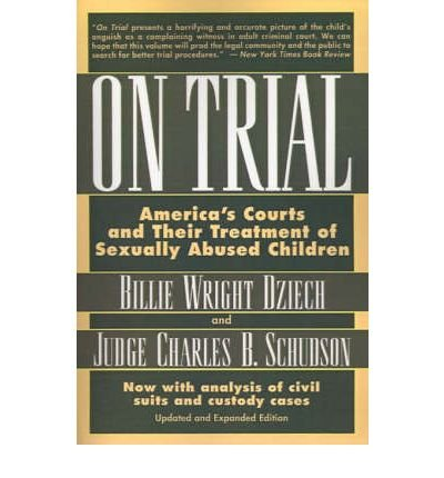 9780756791421: On Trial: America's Courts And Their Treatment of Sexually Abused Children