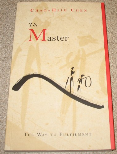 9780756791612: The Master: The Way to Fulfilment