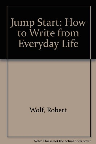 9780756791636: Jump Start: How to Write from Everyday Life