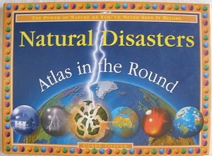 9780756791902: Natural Disasters (Atlas in the Round)