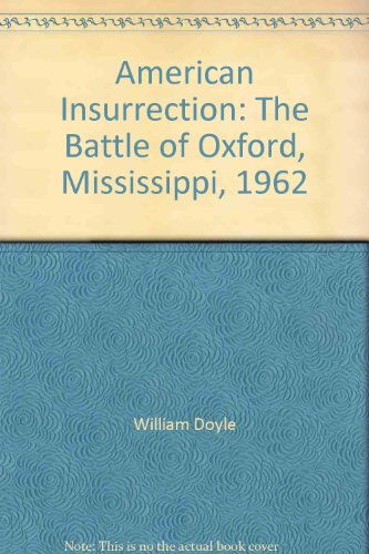 9780756792138: American Insurrection: The Battle of Oxford, Mississippi, 1962