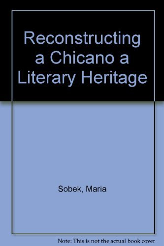 9780756792367: Reconstructing a Chicano/A Literary Heritage: Hispanic Colonial Literature of the Southwest