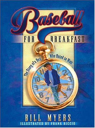 9780756792480: Baseball for Breakfast: The Story of a Boy Who Hated to Wait
