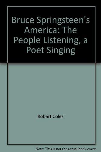 9780756793142: Bruce Springsteen's America: The People Listening, a Poet Singing