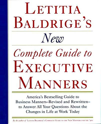 9780756793197: Letitia Baldrige's New Complete Guide to Executive Manners