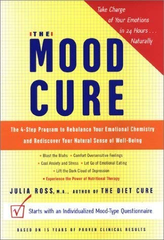9780756793562: Mood Cure: The 4-Step Program to Rebalance Your Emotional Chemistry & Rediscover Your Natural Sense of Well-Being