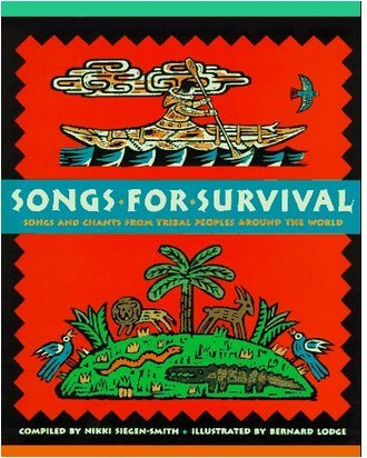 9780756794040: Songs for Survival: Songs & Chants From Tribal Peoples Around the World