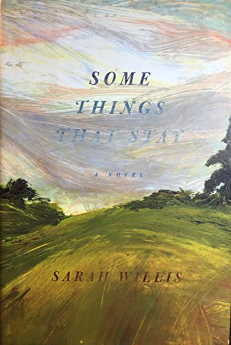 9780756795245: Some Things That Stay: A Novel