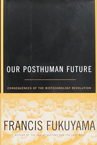 9780756795894: Title: Our Posthuman Future Consequences of the Biotechno