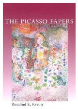 Picasso Papers (0756798078) by Rosalind E. Krauss
