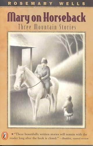 9780756900922: Mary on Horseback: Three Mountain Stories
