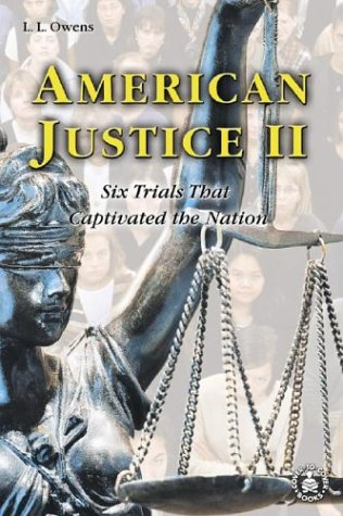 9780756901004: American Justice II: Six Trials That Captivated the Nation (Cover-To-Cover Books)