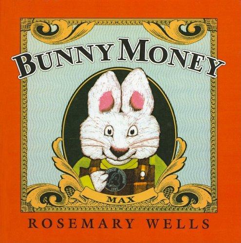 9780756901028: Bunny Money (Max and Ruby Picture Books (Prebound))