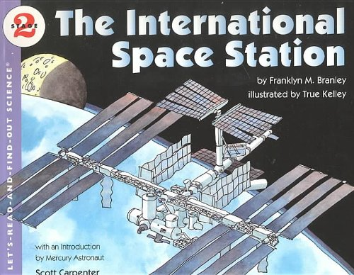 9780756901752: The International Space Station (Let's-Read-And-Find-Out Science: Stage 2 (Pb))
