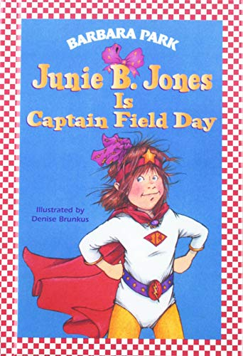 9780756901790: Junie B. Jones is Captain Field Day