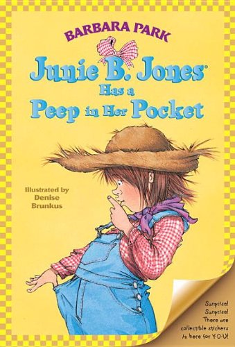 9780756901806: Junie B. Jones Has a Peep in Her Pocket
