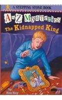 9780756901813: The Kidnapped King (A to Z Mysteries)