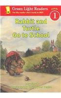 9780756902070: Rabbit and Turtle Go to School (Green Light Readers: Level 1 (Pb))