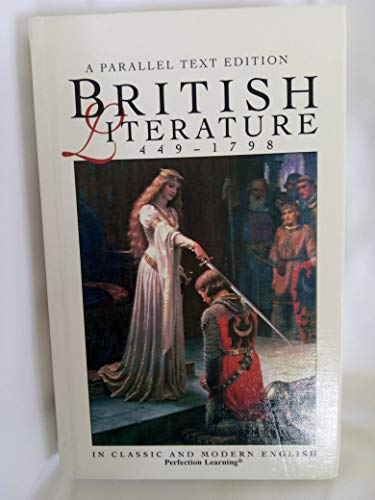 9780756902414: British Literature: 449-1798 Parallel Text (Perfection Learning Parallel Text Series)